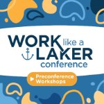 Preparing for the Work Like a Laker Conference on October 1, 2020